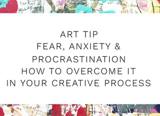 DEFEAT Fear, Anxiety & Procrastination In Your Creative Practice