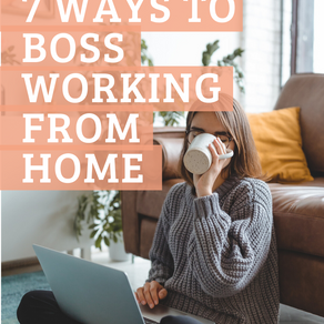 7 ways to boss working from home