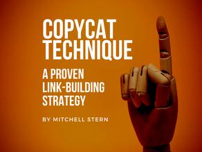 Copycat Technique - A Proven Link Building Strategy