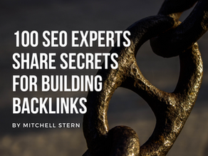 100 SEO Experts Share Secrets for Building Backlinks and Talk Proven Link Building Strategies