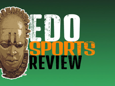 Edo Sports Review Ft Bright Osayi Samuel,Odion Ighalo, Victor Osimhen,Owen Otas& Osaze Ughohide.