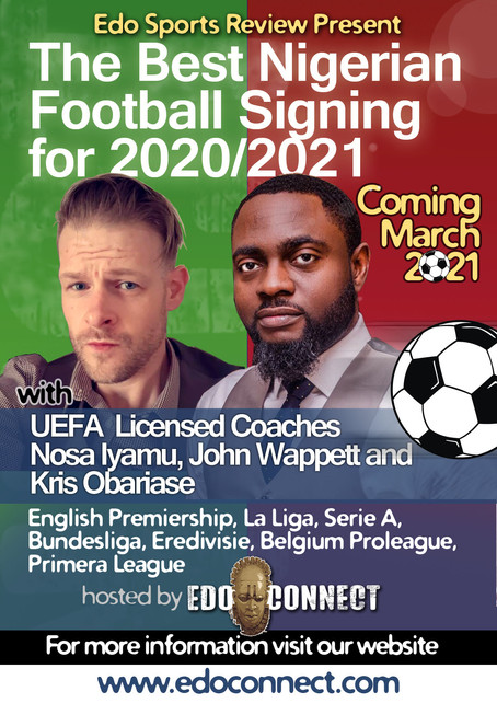 Coming March 2021: The Best Nigerian Football Signing for 2020/2021.