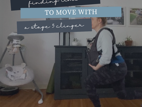 Finding Time to Move with a Stage 5 Clinger