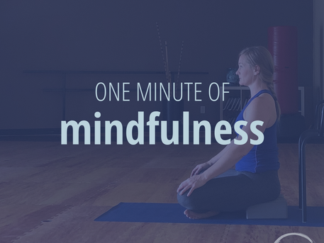 One Minute of Mindfulness