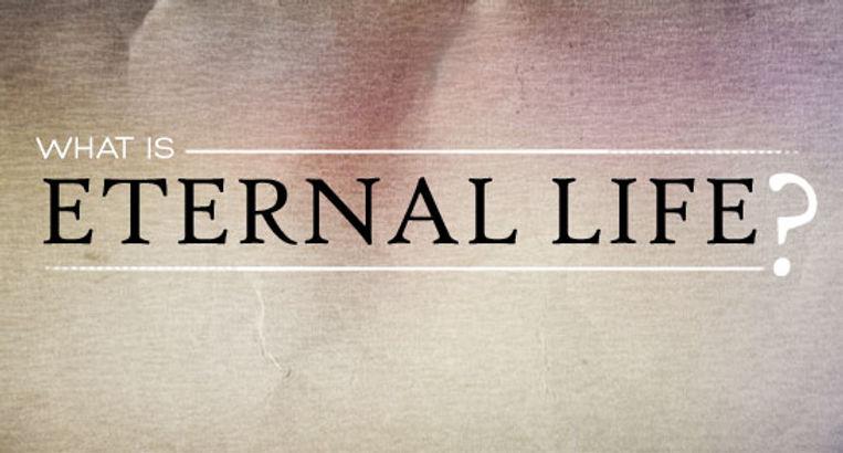 whatiseternallife.jpg