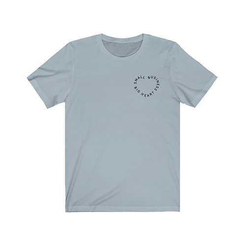 Small Business, Big Heart Tee (black font front and back)