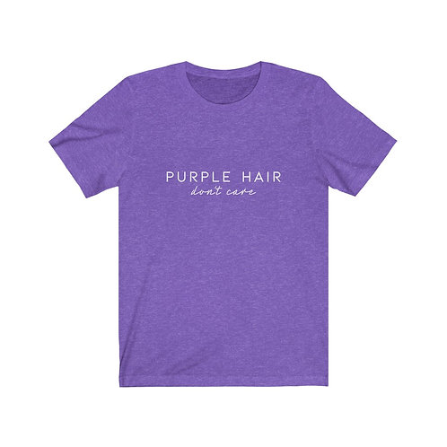 Purple hair, don't care tee