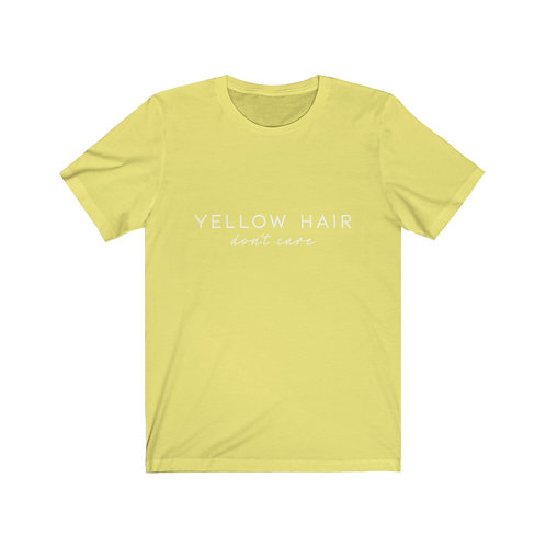 Yellow hair, don't care tee