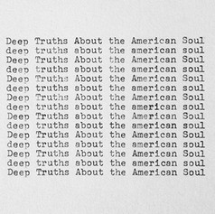 Deep Truths About the American Soul