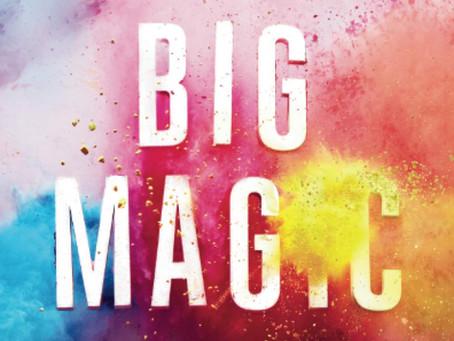 "Book Review: ""Big Magic"" by Elizabeth Gilbert"