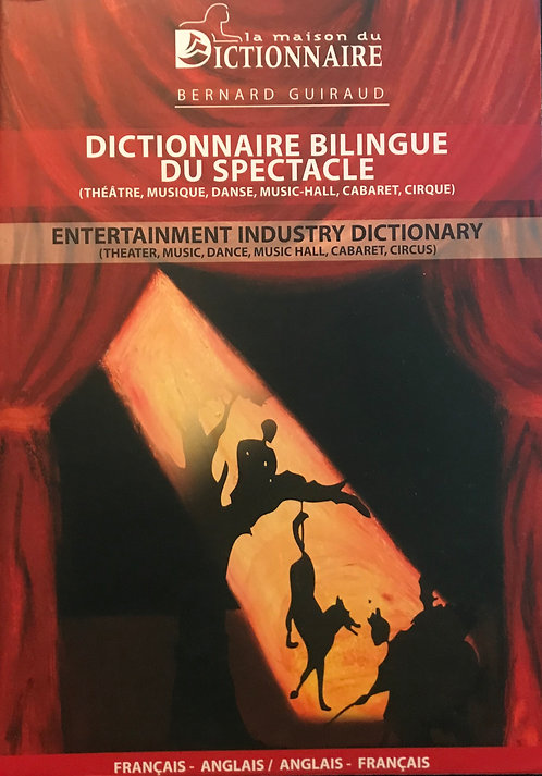 Dictionnaire bilingue du spectacle