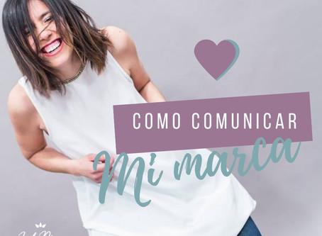 Como comunicar mi marca en las redes