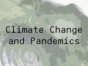 Climate change and pandemics