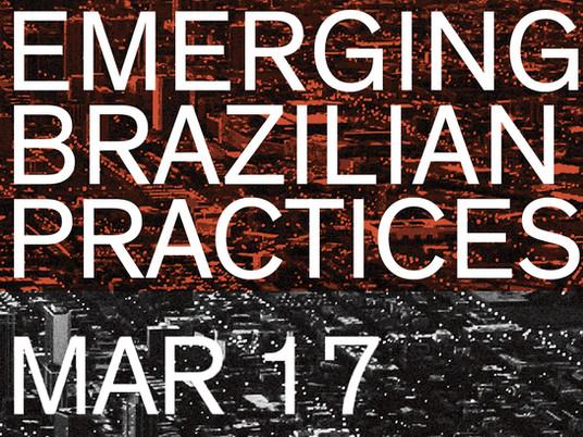 PANEL: Emerging Brazilian Practices