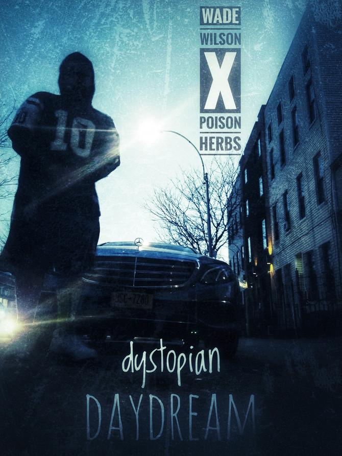 Wade Wilson x Poison Herbs 'Dystopian Daydream'