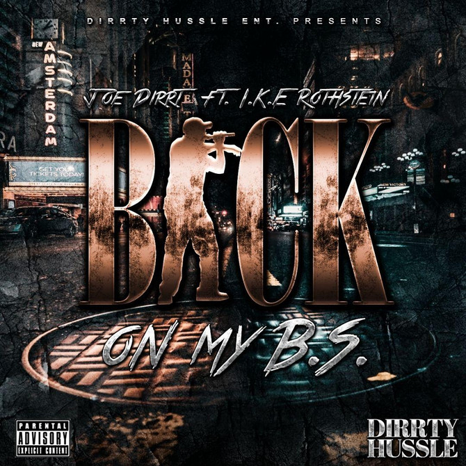 """Joe Dirrt Delivers """"Back on My B.S."""" Visuals Ft. RothStein"""