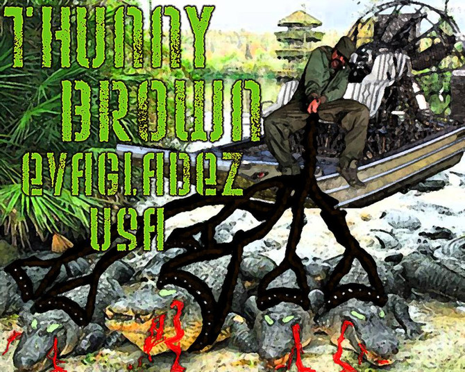 "Brownsville Bandit Thunny Brown Pays Homage To ""Evagladez U.S.A."""
