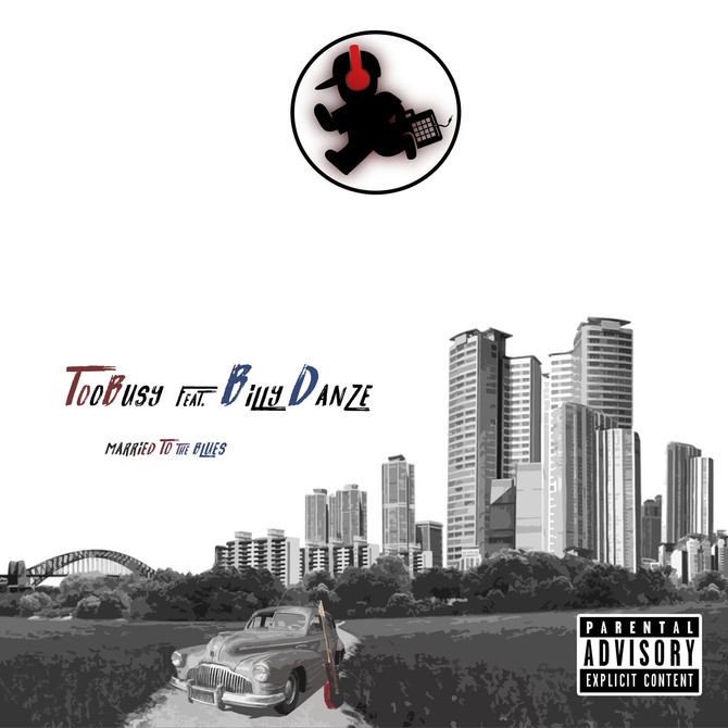 """TooBusy Ft. Billy Danze (M.O.P.) """"Married To The Blues"""""""