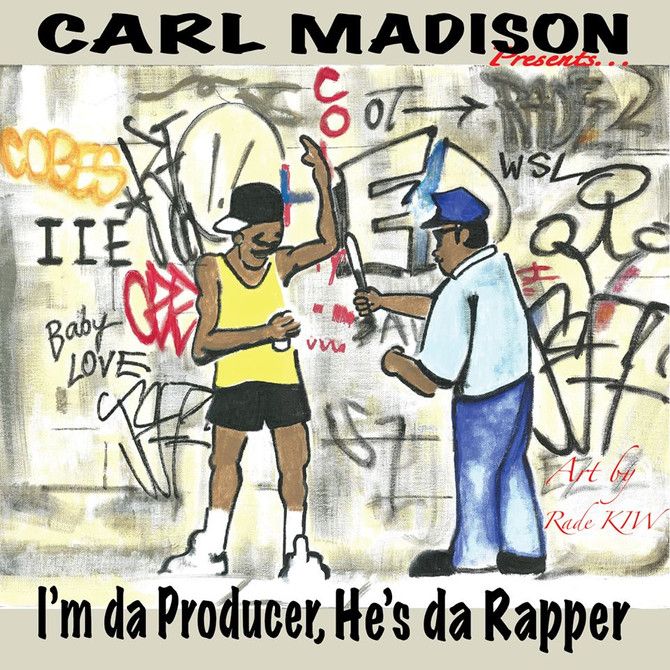 "Carl Madison Pays Homage To Will Smith In His New Project ""I'm Da Producer, He's Da Rap"