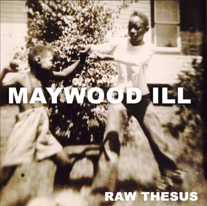 Raw Thesus Releases New Album 'Maywood Ill'