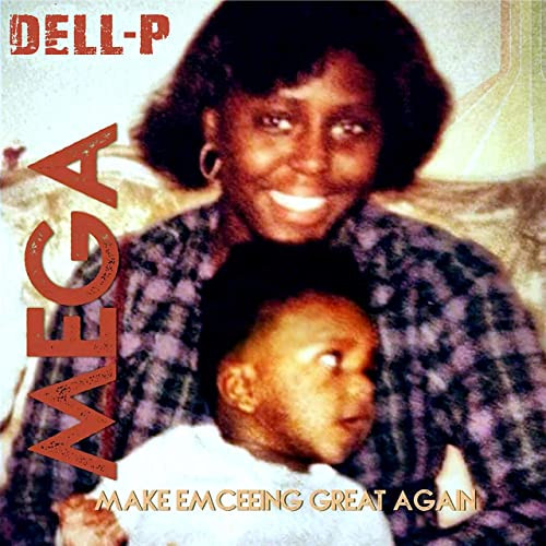 """Philly's Own Dell-P """"Makes Emceeing Great Again"""""""