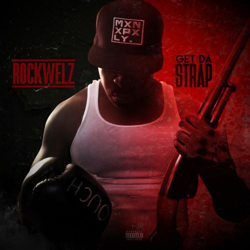 """NY Native Rockwelz Releases New Visuals To """"Get Da Strap"""""""