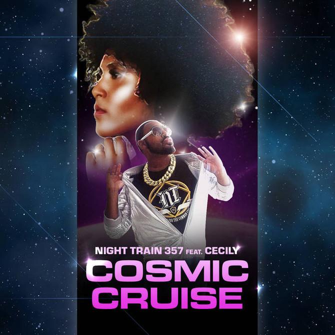 "Night Train 357 ""Cosmic Cruise"" Ft. Cecily"