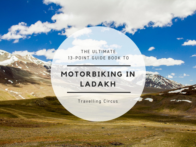 The 13-Point Guidebook to Motorbiking in Ladakh