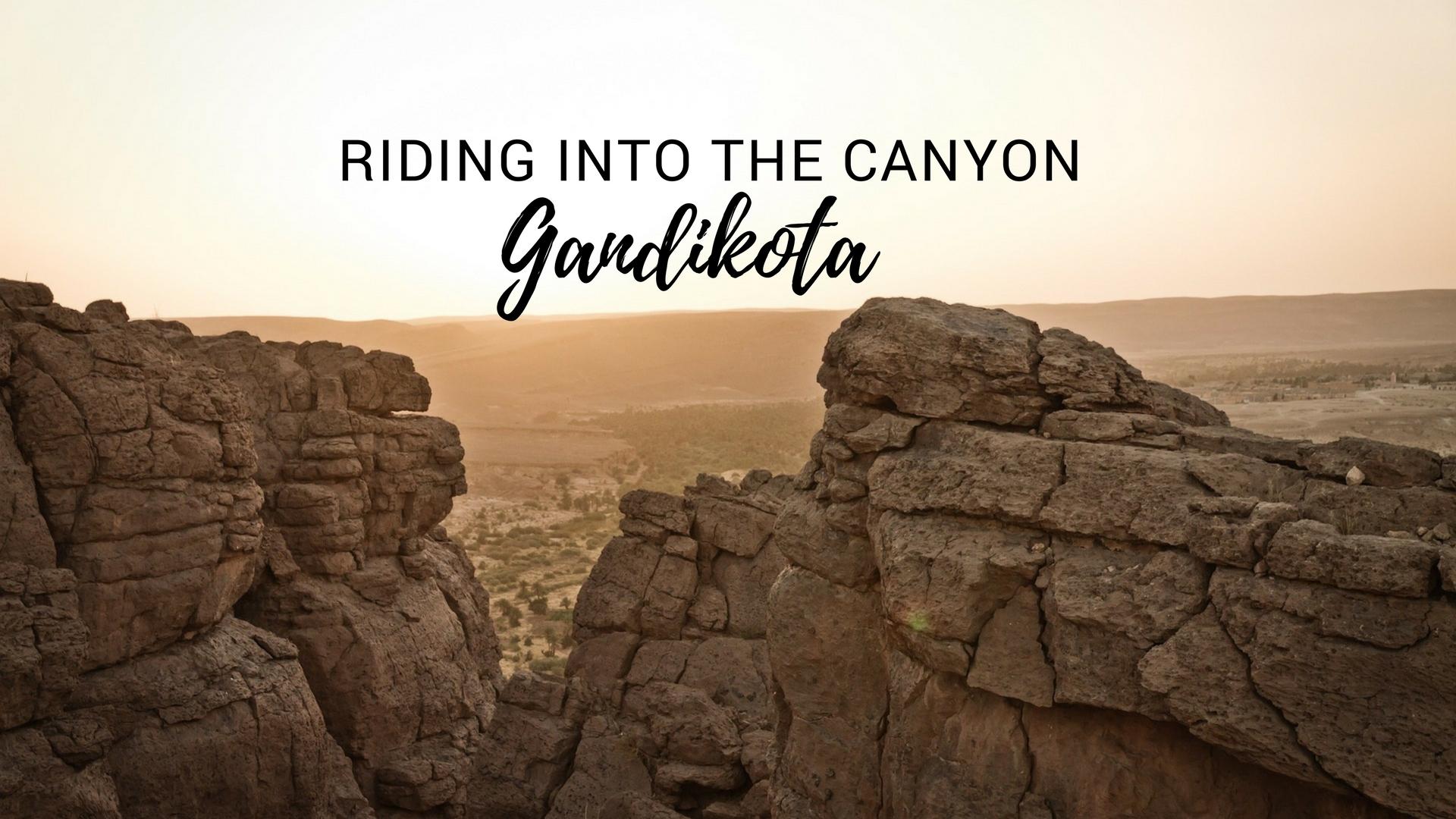 Gandikota Ride