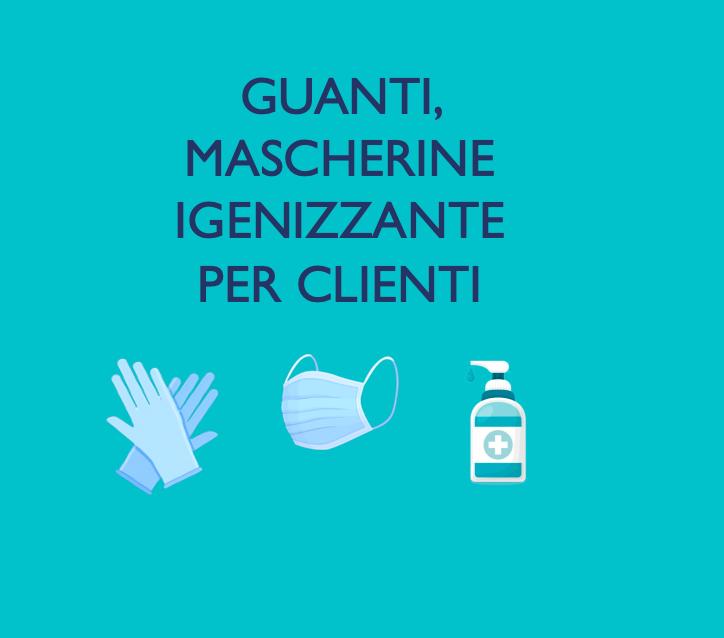 guanti mascherine igenizzante per client