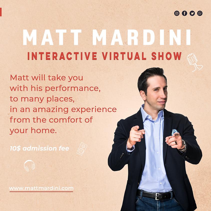 Matt Mardini's Interactive Virtual Show