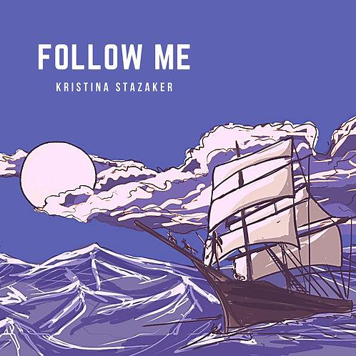 Follow Me - **NEW ALBUM**