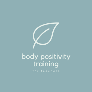 Body positivity training for teachers