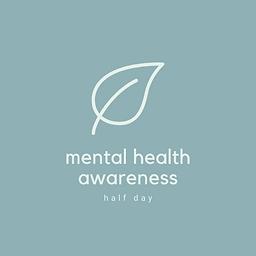 Half day mental health awareness.png