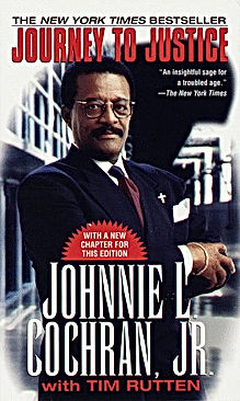 Journey to Justice by Johnnie Cochran Jr.