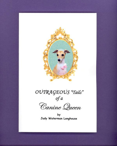 """Outrageous """"Tails"""" of a Canine Queen Book"""