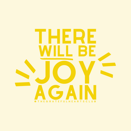 there will be joy again