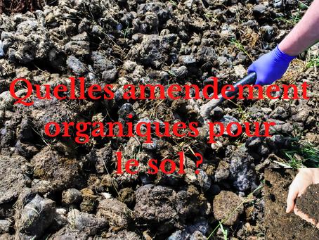 Quelles amendement organiques pour le sol ?