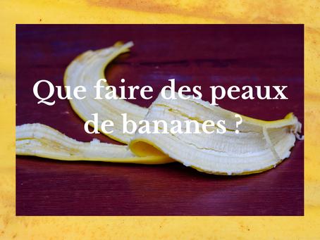 Que faire des peaux de bananes ?