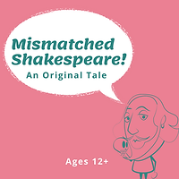 Mismatched Shakespeare.png