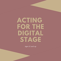 acting for the digital stage.png