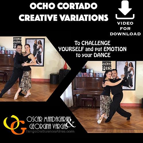 Variantes creativas del Ocho Cortado - Creative variation of Ocho Cortado