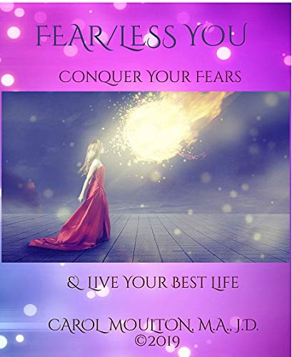 Fear/Less You - Conquer Your Fears & Life Your Best Life