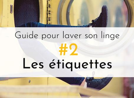 #2. Guide pour laver son linge : apprendre à lire les étiquettes.