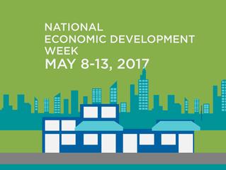 It's National Economic Development Week - May 8 - 13, 2017