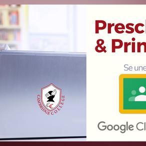 Preschool & Primary se unen a Google Classroom