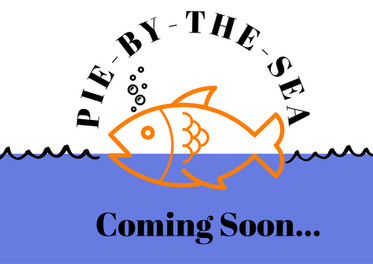 Coming Soon...our PIE-BY-THE SEA series