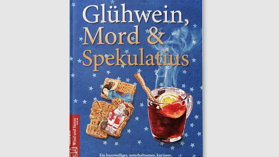 Glühwein, Mord & Spekulatius