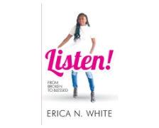 Listen! by Erica N. White