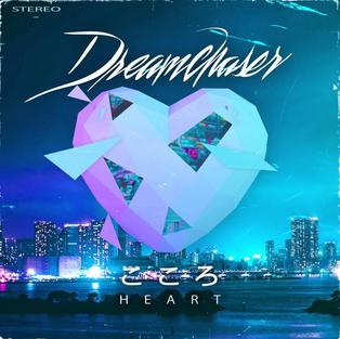 Dreamchaser - Heart